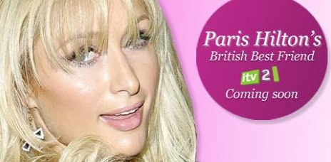 PARIS HILTON BRITISH BEST FRIEND TV SHOW ITV2 UK TV PARIS HILTON PIC 555